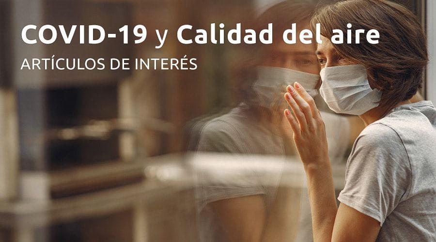 Recopilación de publicaciones que analizan la posible relación entre COVID-19 y calidad del aire